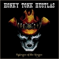 Honky Tonk Hustlas - South of Nashville CD