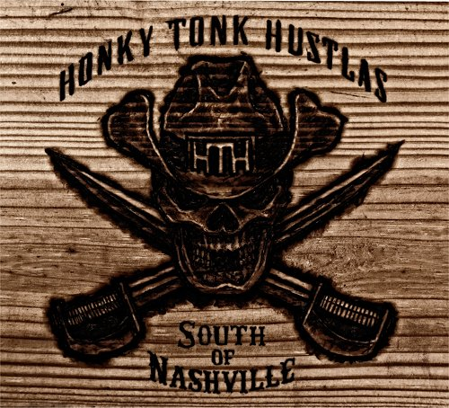 Honky Tonk Hustlas - Hallways of the Always CD